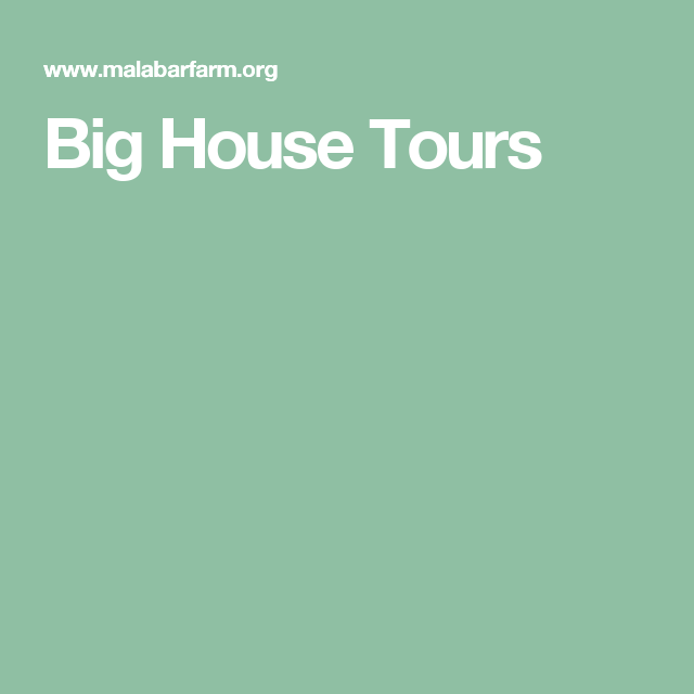 Big House Tours