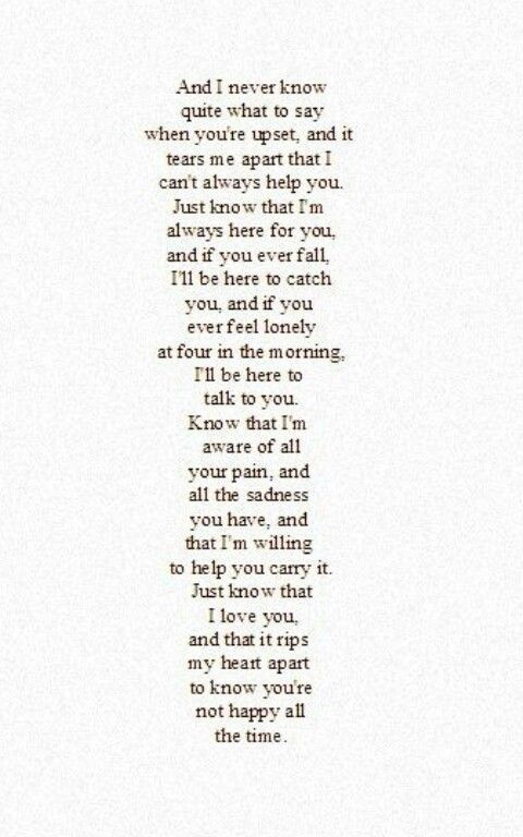 Missing You Quotes I May Not Always Know Just What To Say But I 39 Ll Always Be Here Always Love You Quotes Always Here For You Quotes Love Yourself Quotes