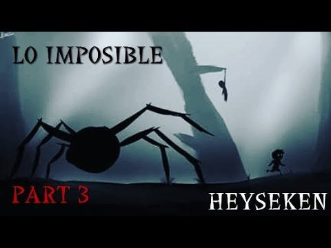 Lo Imposible / LIMBO Part 3