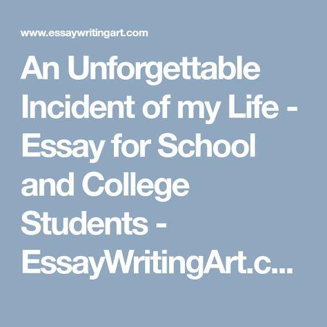 Unforgettable incident essay