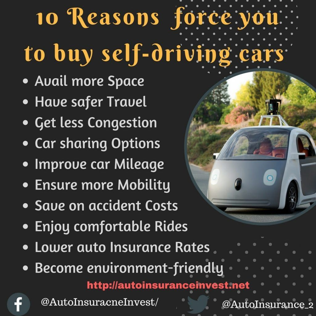 10 Reasons To Force You Buy Self Driving Cars In 2018 Self