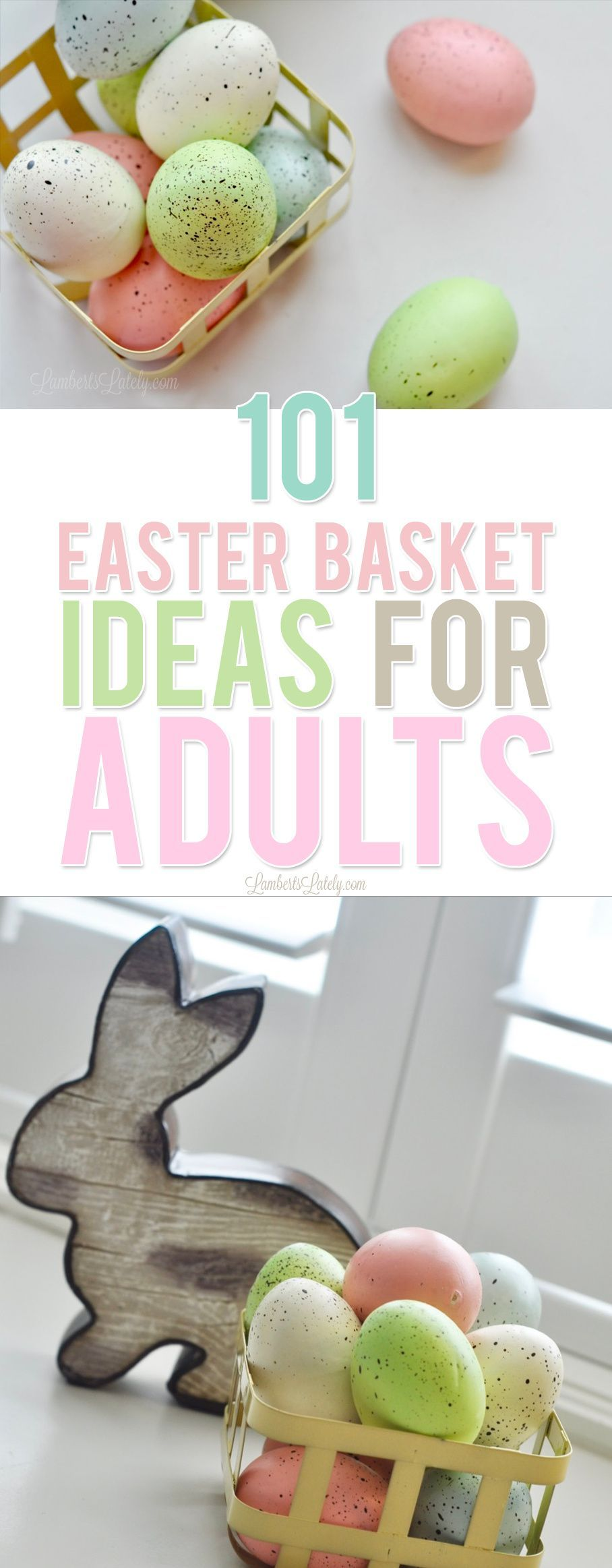 101 Easter Basket Ideas For Adults In 2021 Cheap Easter Baskets Easter Gift For Adults Easter Egg Stuffers