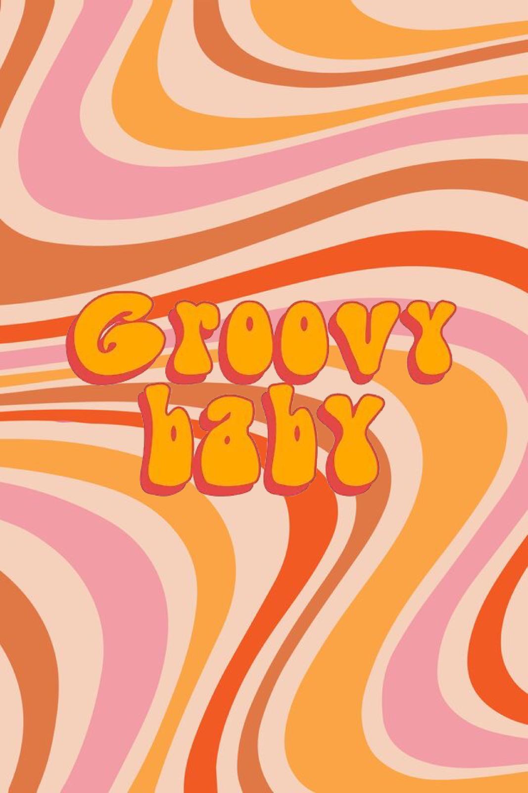 Grooooovyy Babyyyyy in 20   Baby wallpaper, Iphone wallpaper ...