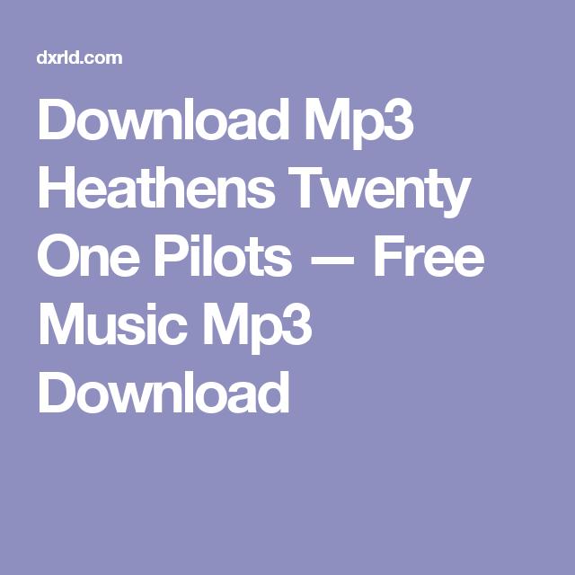 twenty one pilots blurryface album download mp3
