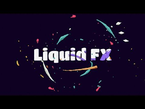 Liquid Fx Animation Pack After Effects Project Videohive