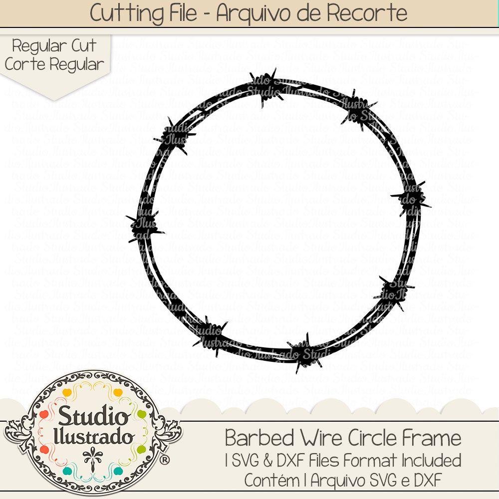 Barbed Wire Circle Frame Barbed Wire Circle Frame Circulo Circulo Arame Farpado Arame Farpado Moldura Danger Perigo Arame Farpado Circulos Cricut