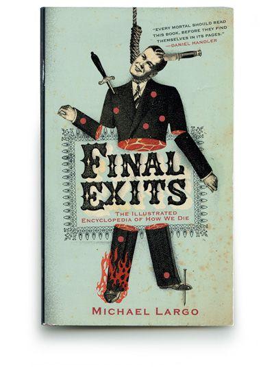 Final Exits cover design by Gregg Kulick (Harper Collins, 2006)