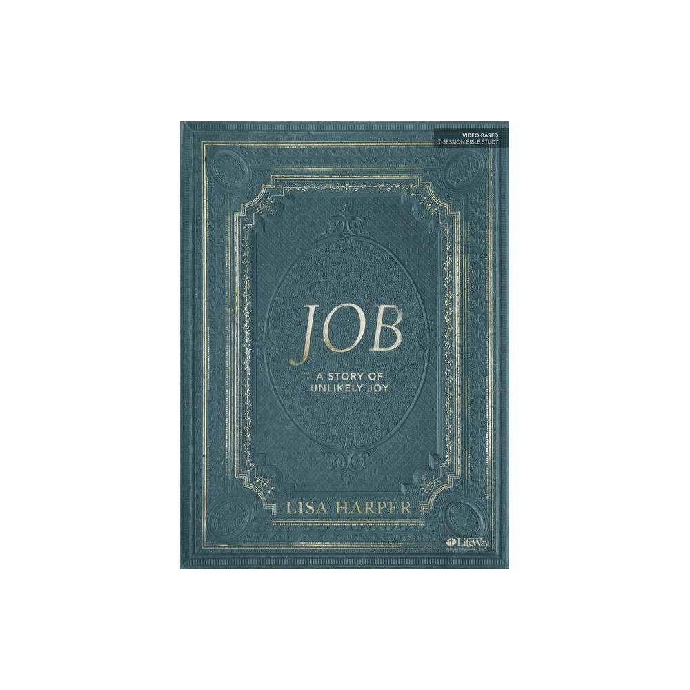 Job Bible Study Book by Lisa Harper (Paperback