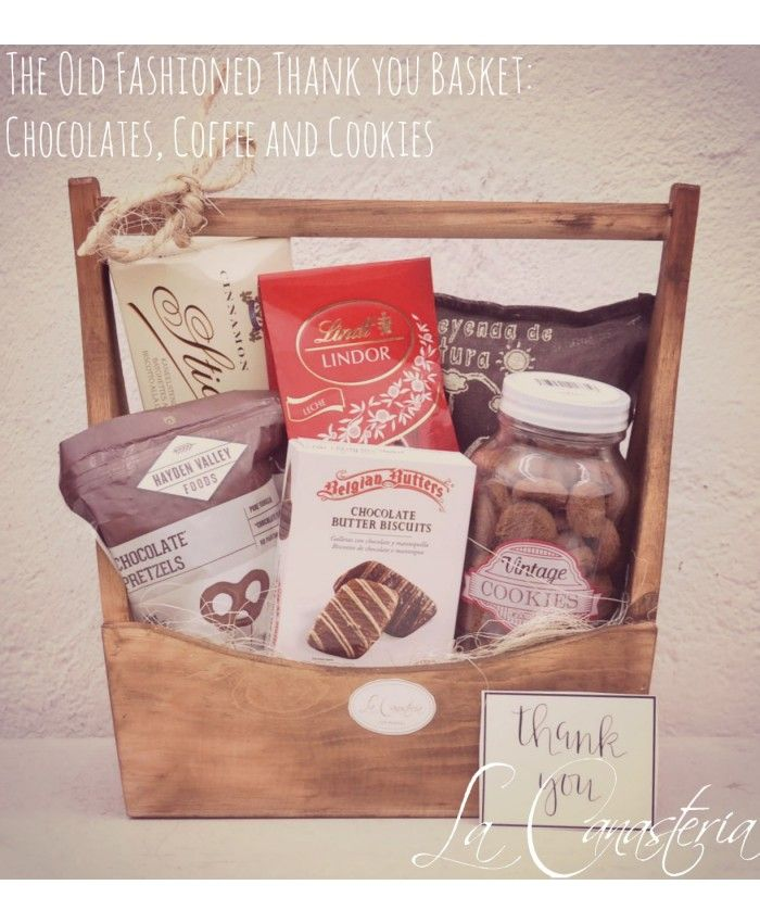 The Old Fashioned Thank You Basket: Cookies, Coffee and Chocolate - Nuestras Baskets