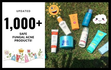 A List Of Over 1 400 Products That Are Safe For Fungal Acne Including Cleansers Toners Chemical Exfoliants Ser Acne Gel Dry Skin Care Routine Acne Cleansers