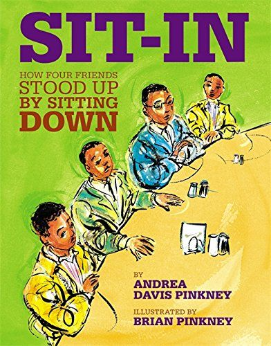 Sit In How Four Friends Stood Up By Sitting Down Picture Book