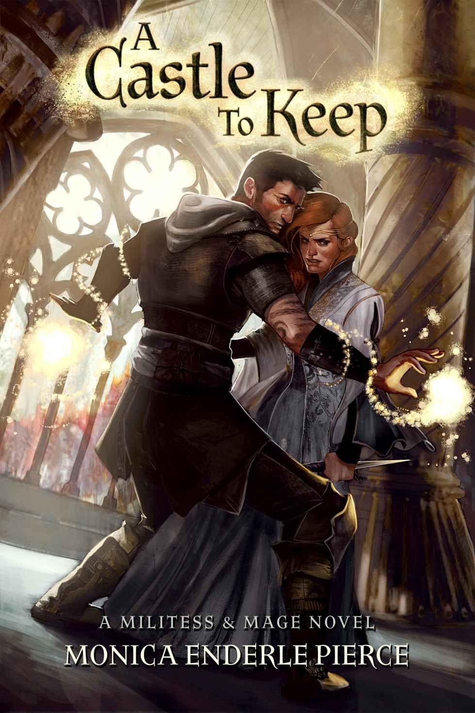 Amazon com: A Castle to Keep (Militess & Mage Book 2) eBook