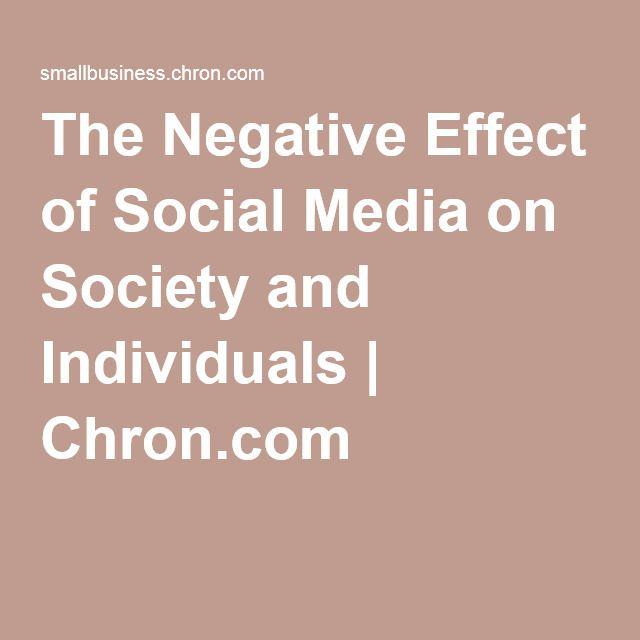 The Negative Effect Of Social Media On Society And Individuals Social Media Quotes Social Media Social Media Detox