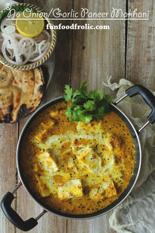 Jain paneer makhani recipe indian curry curry and onions jain paneer makhani recipe fun food and frolic forumfinder Image collections