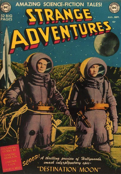 magictransistor:Strange Adventures, Amazing Science-Fiction Tales; Destination Moon, 1950.