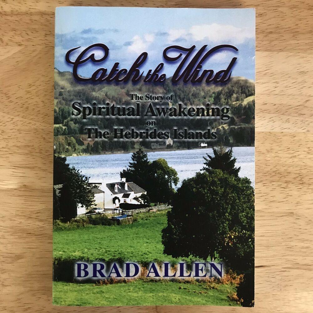 Catch The Wind The Story Of Spiritual Awakening On The Hebrides Islands By Spiritual Awakening Nonfiction Books Spirituality
