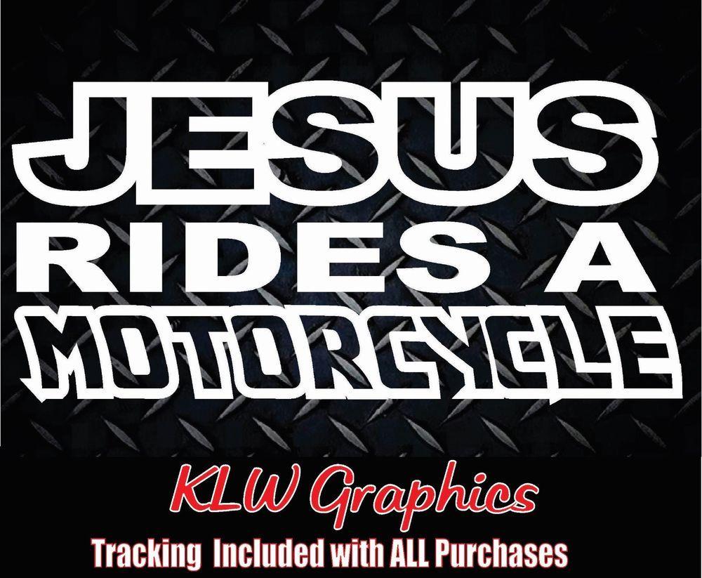 Jesus Rides A Motorcycle Vinyl Decal Sticker Window Diesel Truck Bike 1500 2500 Lkl Decals Stickers Vinyl Decal Stickers Vinyl Decals