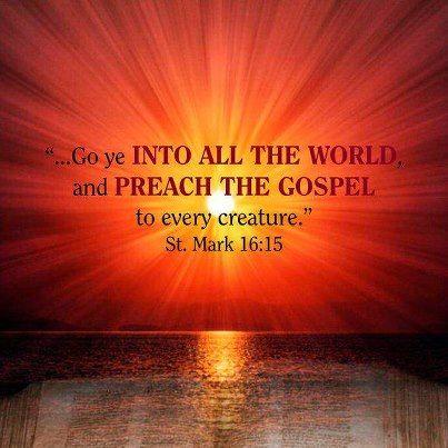 Mark 16:15 KJV   Gospel, Preaching, Word of god