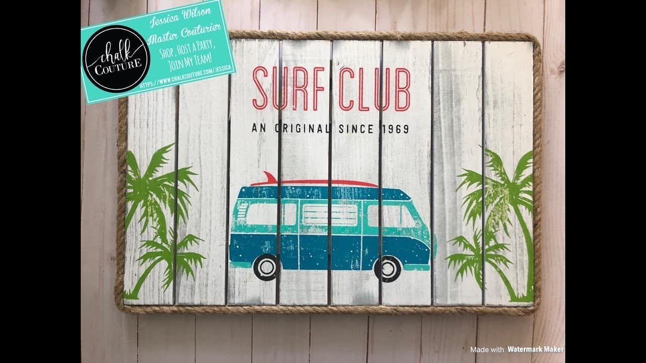Chalk Couture Surf Club-Take 2 #ChalkArt #HomeDecor #NauticalDecor #DIY