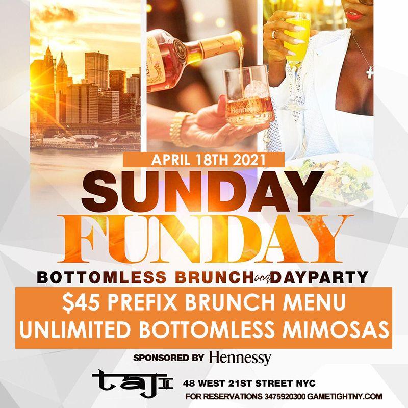 Taj Nyc Sunday Bottomless Brunch Day Party 2021 In 2021 Bottomless Brunch Sunday Funday Brunch Menu