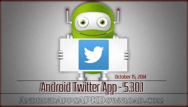 Android Twitter 5.30.1 App Apk Android apps free