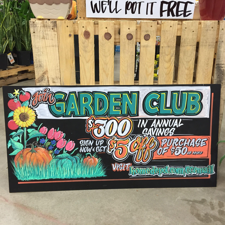 home depot garden club chalkboard sign chalkboardsign chalkboardart signartist homedepotsignmaker - Home Depot Garden Club