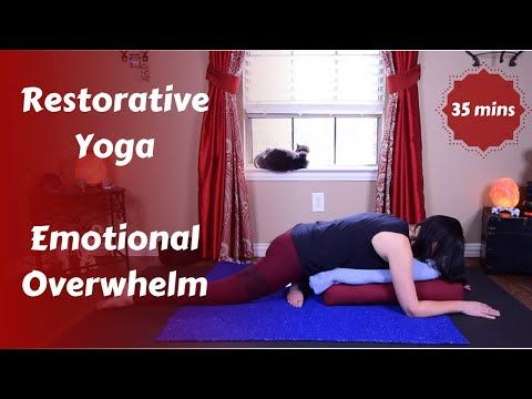 restorative yoga for emotional overwhelm 35 mins  youtube