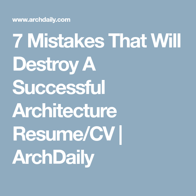 Mistakes That Will Destroy A Successful Architecture ResumeCv