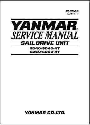 yanmar sail drive unit sd40 sd40 4t sd50 sd50 4t service repair rh pinterest co uk Electric Sail Drive Conversion Saildrive vs Shaft Drive