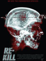 Re Kill Streaming Vf Film Complet Hd Re Kill Re Killstreaming Re Killstreamingvf Re Killvostfr Upcoming Horror Movies Horror Movies Zombie Movies