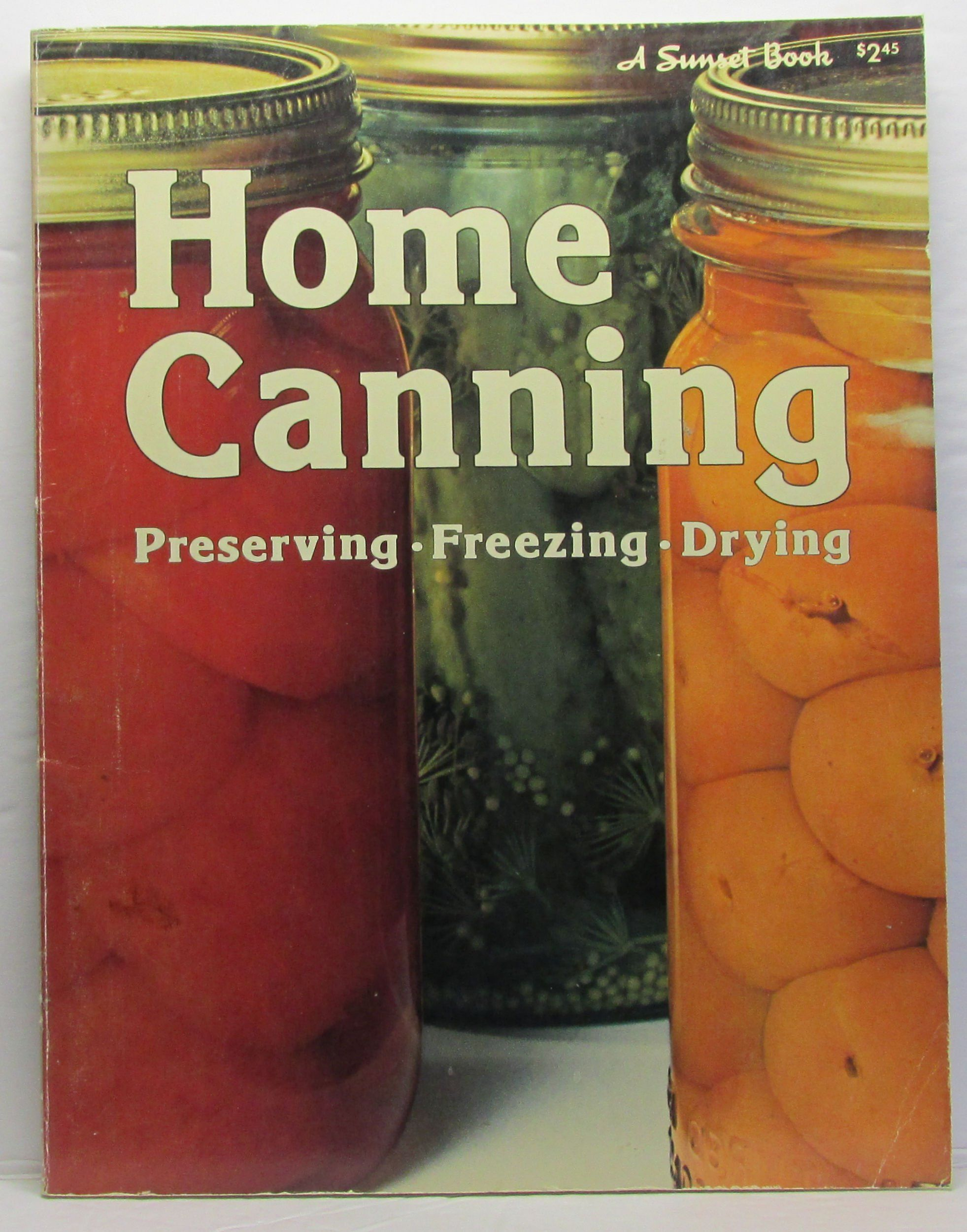 8c7292c514d6debe7b5a5aae9da29c18 - Better Homes And Gardens Complete Canning Guide Freezing Preserving Drying