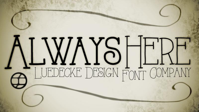 Always Here Font Modern serif fonts, Serif