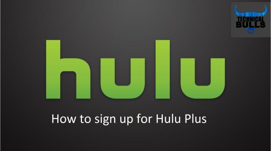 How To Create Hulu Plus Account Hulu Tv Hulu Live Tv