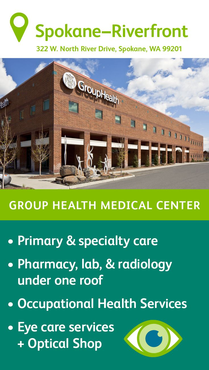 The Group Health Riverfront Medical Center in Spokane