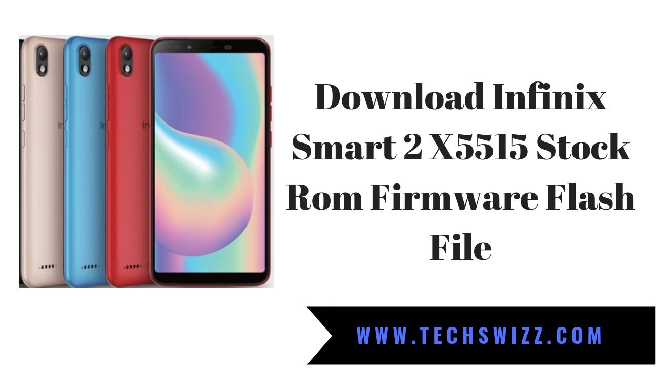 Download Infinix Smart 2 X5515 Stock Rom Firmware Flash File