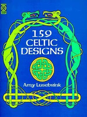 159 Celtic Designs Dover Design Library Amy L Lusebrink