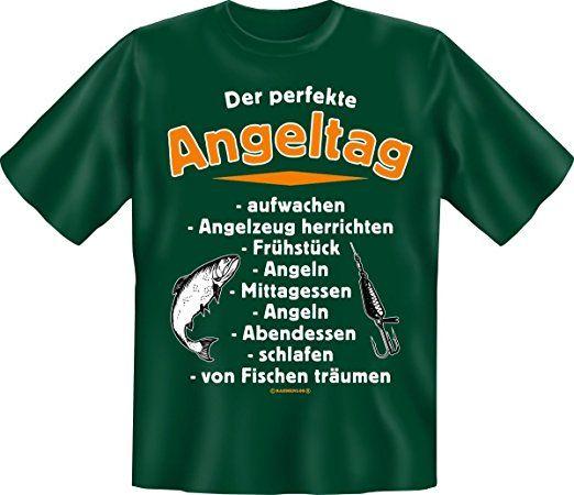 Geburtstag Party Fun T-Shirt fuer Angler geil bedruckt / Der perfekte  Angeltag, gruen , S tshirt sprüche lustig t-shirt sprüche lustige tshirt  nähe…
