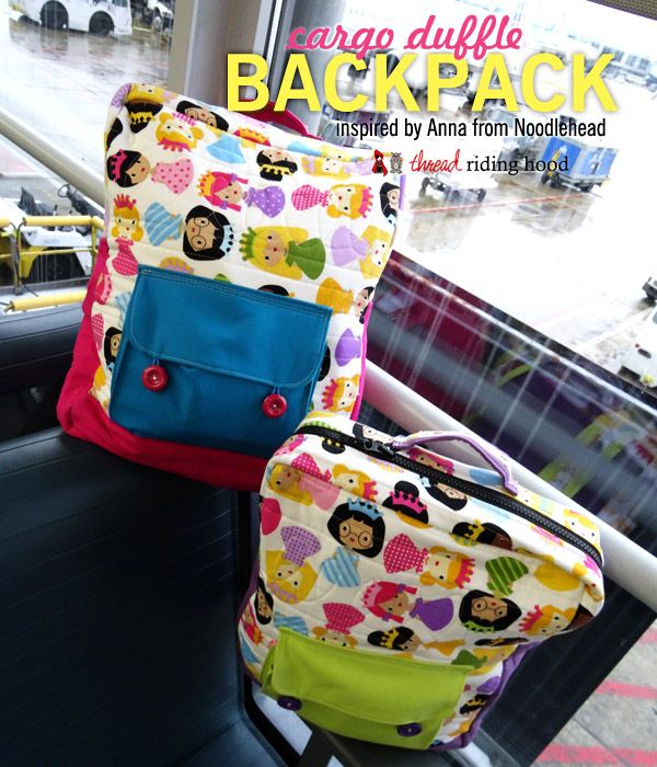 Thread Riding Hood - Cargo Duffle Backpack w. link to free pattern ...