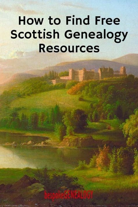 How to Find Free Scottish Genealogy Resources | free websites to help you with your Scottish family history research #genealogy #familyhistory #ancestors #genealogyresearch #genealogyskills #heritage #familytree #scotland