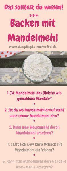 5 hilfreiche Tipps zum Backen mit Mandelmehl - Staupitopia Zuckerfrei