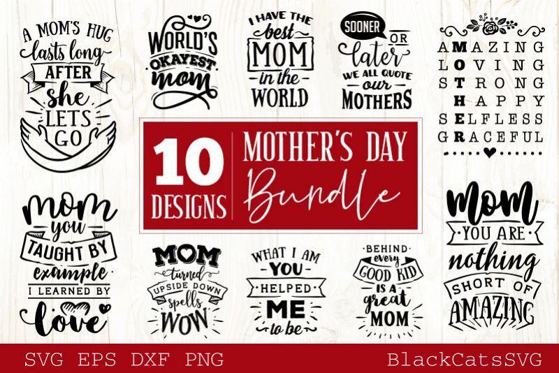 Download Mother S Day Svg Bundle 10 Designs Mother S Day Svg Svg Design Design Bundles Design