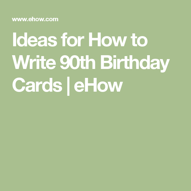 What to write on a 90th birthday card gallery birthday cake ideas for how to write 90th birthday cards 90th birthday cards 90 ideas for how to bookmarktalkfo Images