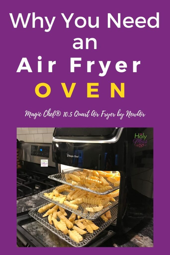 Why You Need an Air Fryer Oven Magic Chef® 10.5 Quart