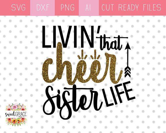 Livin' That Cheer Sister Life SVG. Cheer Sister SVG Design. Cheer