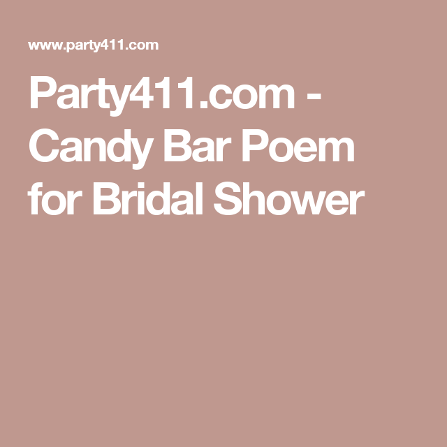 party411com candy bar poem for bridal shower