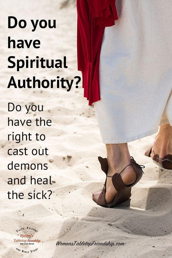 Do I have the right to cast out demons? Will they listen to me? This post will help you understand the spiritual authority you've been given. #womenstabletopfriendship #healing #readtheBible #spiritualauthority #spiritualwarfare