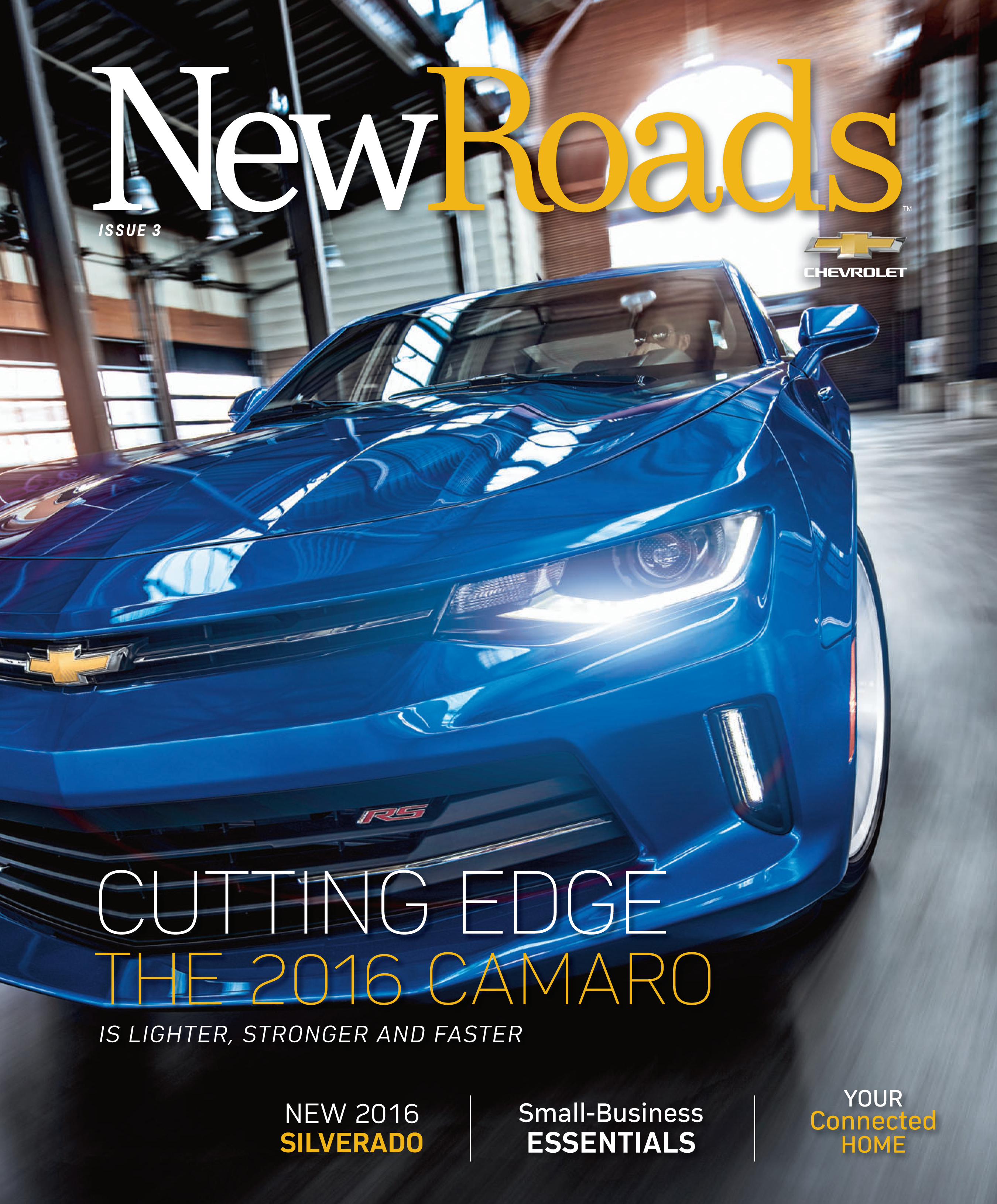 Chevrolet\'s New Roads Magazine | Issue 3 [Free PDF Download] | Chevy ...