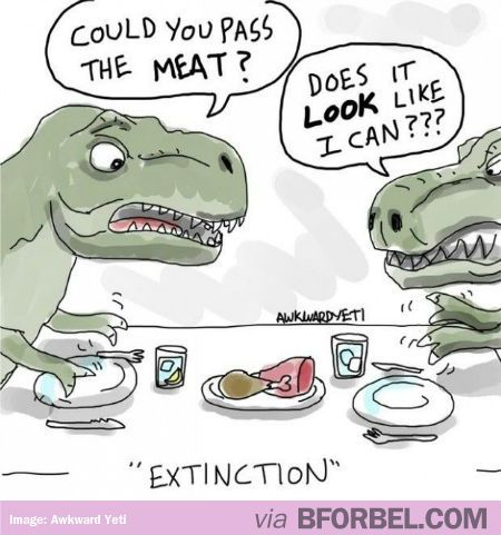 How The T Rex Became Extinct T Rex Humor Funny Comics Funny Meme Pictures