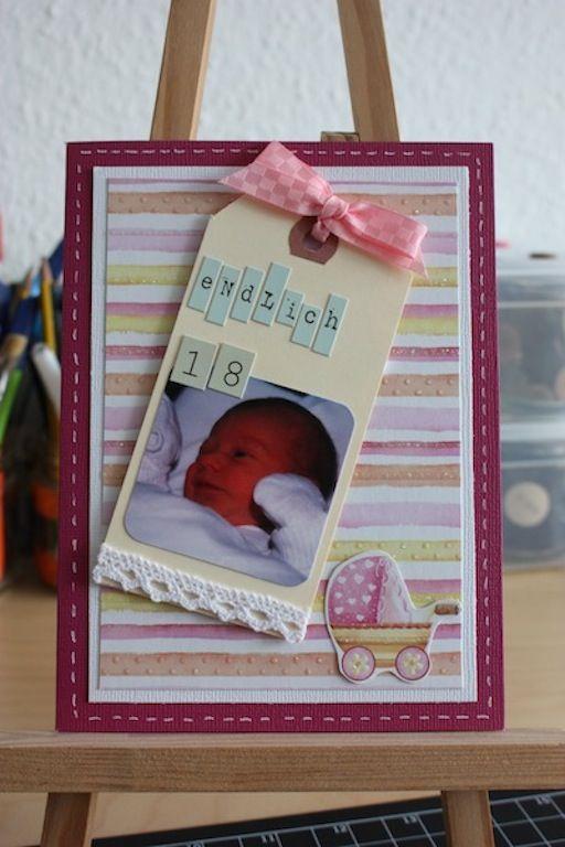 Karte zur Geburt oder zum 18. Geburtstag - endlich 18 Card, Cardmaking, Scrapbooking, Karte, Geburtstagskarte, Geburt