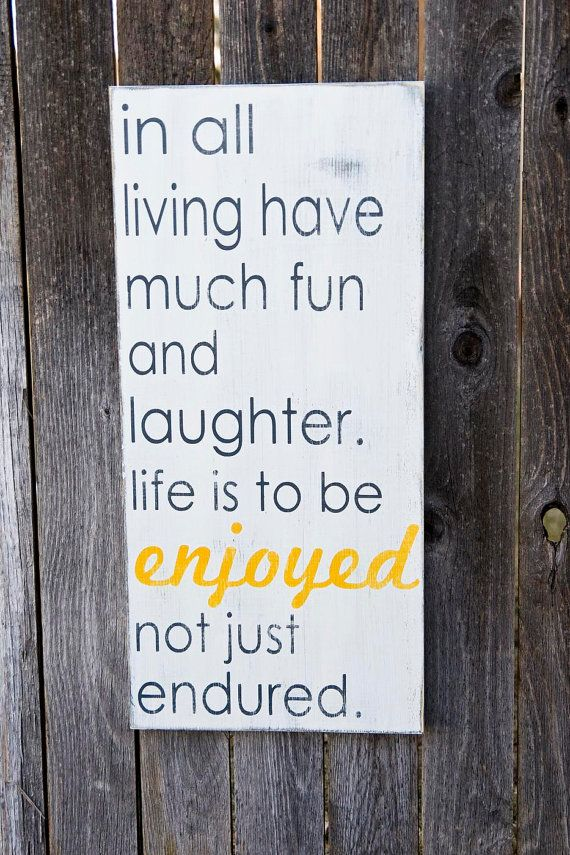 Word Whipped- In All Living... Life is to be Enjoyed